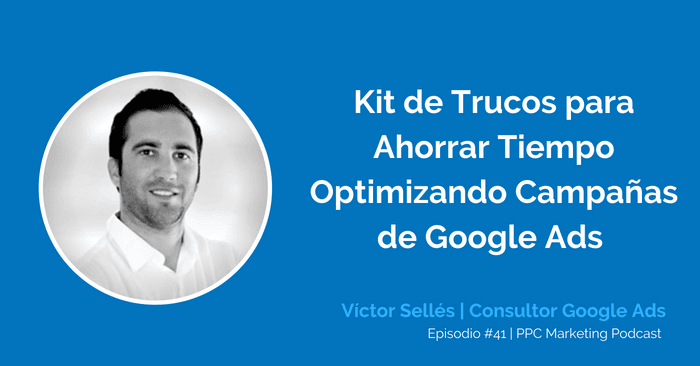 PPC Marketing Podcast: Trucos de Google Ads